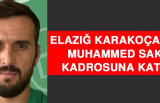 Elazığ Karakoçan FK, Muhammed Sak'ı Kadrosuna...