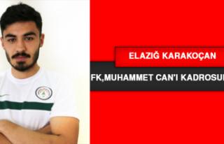 Elazığ Karakoçan Fk,Muhammet Can'ı Kadrosuna...