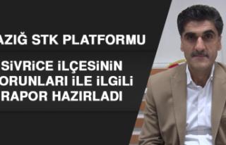Elazığ STK Platformu, Sivrice ilçesinin Sorunları...