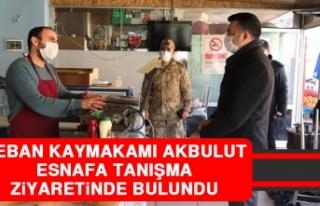 Keban Kaymakamı Akbulut Esnafa Tanışma Ziyaretinde...