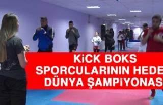 Kick Boks Sporcularının Hedefi; Dünya Şampiyonası