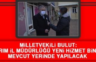 Milletvekili Bulut Tarım İl Müdürlüğü Binası...