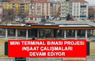 Mini Terminal Binası Projesi İnşaat Çalışmaları...