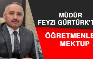 Müdür Gürtürk'ten Öğretmenlere Mektup
