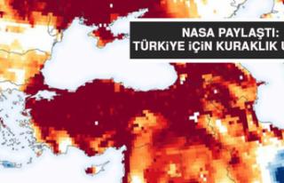 NASA paylaştı: Türkiye için kuraklık uyarısı