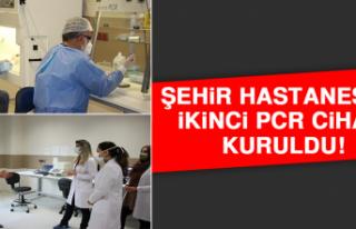 Şehir Hastanesine İkinci PCR Cihazı Kuruldu