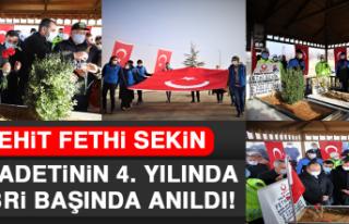Şehit Fethi Sekin, Şehadetinin 4. Yılında Kabri...