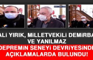 Vali Yırık, Milletvekili Demirbağ ve Yanılmaz...
