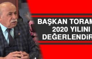 Başkan Toraman 2020 Yılını Değerlendirdi