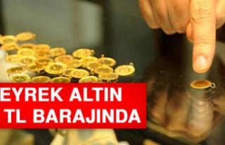 Çeyrek Altın 700 TL Barajında