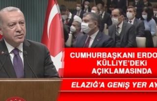 Cumhurbaşkanı Erdoğan, Açıklamasında Elazığ'a...