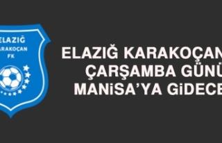 Elazığ Karakoçan FK, Çarşamba Günü Manisa'ya...