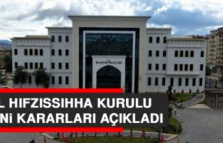 İl Hıfzıssıhha Meclisi yeni kararlar aldı