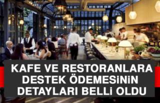 Kafe ve Restoranlara Destek Ödemesinin Detayları...