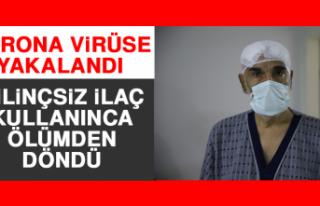 Koronavirüse Yakalandı, Bilinçsiz İlaç Kullanınca...