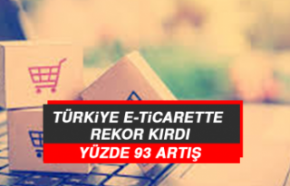 Türkiye E-Ticarette Rekor Kırdı: Yüzde 93 Artış