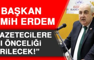 """Başkan Semih Erdem, """"Gazetecilere Aşı Önceliği..."""