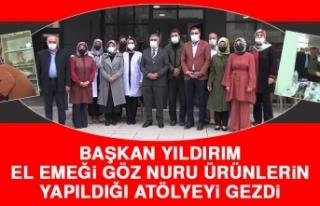 Başkan Yıldırım, El Emeği Göz Nuru Ürünlerin...