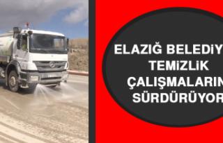 Elazığ Belediyesi Temizlik Çalışmalarını Sürdürüyor