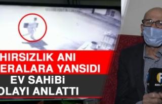 Elazığ'da Hırsızlık Anı Kameralara Yansıdı