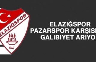 Elazığspor, Pazarspor Karşısında Galibiyet Arıyor