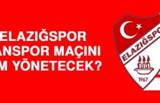 Elazığspor – Vanspor Maçını Kim Yönetecek?