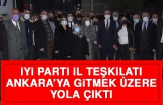 İYİ Parti İl Teşkilatı Ankara'ya Gitmek Üzere...