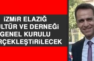 İzmir Elazığ Kültür ve Derneği Genel Kurulu...
