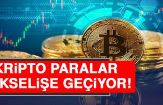 Kripto Paralar Yükselişe Geçiyor!
