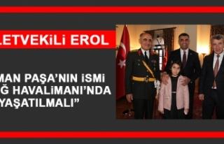 Milletvekili Erol: Osman Paşa'nın İsmi Elazığ...