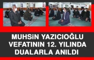 Muhsin Yazıcıoğlu Vefatının 12. Yılında Dualarla...