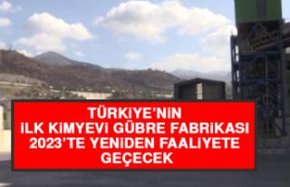 Türkiye'nin İlk Kimyevi Gübre Fabrikası 2023'te...