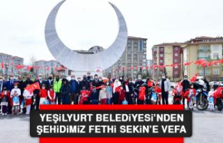 Yeşilyurt Belediyesi'nden Şehidimiz Fethi Sekin'e...