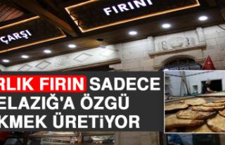 Asırlık Fırın, Sadece Elazığ'a Özgü 'Yağlı'...