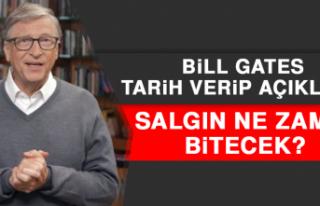 Bill Gates Tarih Verip Açıkladı! Salgın Ne Zaman...
