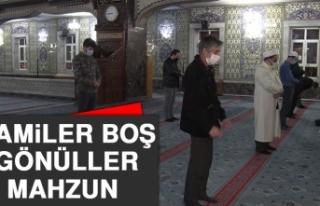 Camiler Boş, Gönüller Mahzun