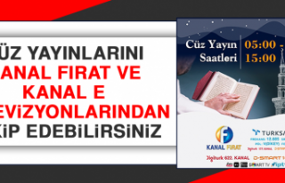 Cüz Yayınlarını Kanal Fırat ve Kanal E Televizyonlarından...