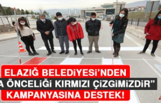 """Elazığ Belediyesi'nden """"Yaya Önceliği Kırmızı..."""