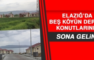 Elazığ'da 5 Köyün Deprem Konutlarında Sona...
