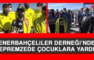 Fenerbahçeliler Derneği'nden Depremzede Çocuklara...