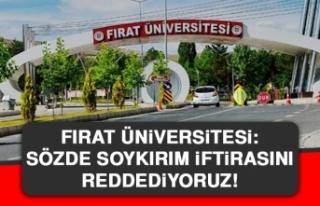Fırat Üniversitesi: Sözde Soykırım İftirasını...
