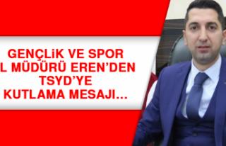Gençlik ve Spor İl Müdürü Eren'den TSYD'ye...