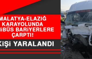 Malatya-Elazığ Karayolunda Minibüs Bariyerlere...
