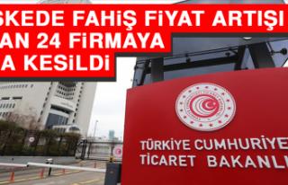 Maskede Fahiş Fiyat Artışı Yapan 24 Firmaya Ceza...