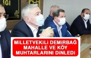 Milletvekili Demirbağ, Mahalle ve Köy Muhtarlarını...