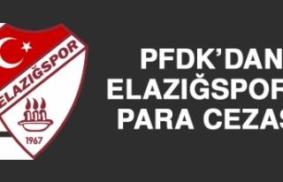 PFDK'dan Elazığspor'a Para Cezası