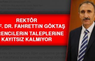 Rektör Prof. Dr. Göktaş, Öğrencilerin Talepleriyle...