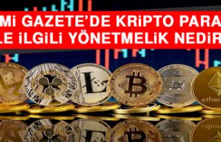 Resmi Gazete'de Kripto Paralar İle İlgili Yönetmelik...