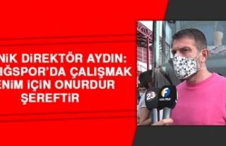 Aydın: Elazığspor'da Çalışmak Benim İçin...
