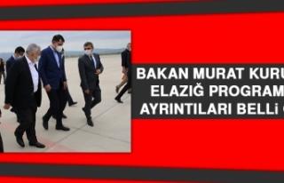 Bakan Murat Kurum'un Elazığ Programının Ayrıntıları...
